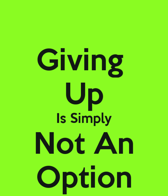 giving-up-is-simply-not-an-option