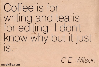 Quotation-C-E-Wilson-tea-coffee-Meetville-Quotes-253723