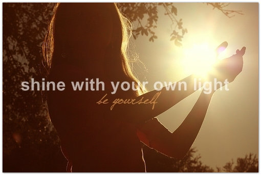 Shine-Your-Own-Light